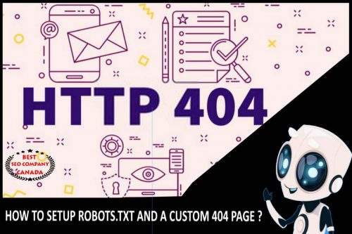 How to Set up Robots.txt and a Custom 404 Page